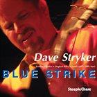 DAVE STRYKER Blue Strike album cover