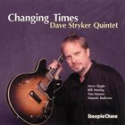 DAVE STRYKER Changing Times album cover