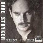 DAVE STRYKER First Strike album cover