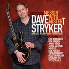 DAVE STRYKER Messin' With Mister T album cover
