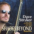 DAVE STRYKER Shades Beyond album cover