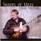 DAVE STRYKER Shades of Miles album cover