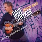 DAVE STRYKER Strykin' Ahead album cover