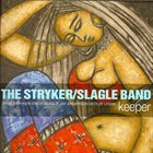 DAVE STRYKER The Stryker / Slagle Band : Keeper album cover