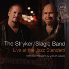 DAVE STRYKER The Stryker / Slagle Band : Live at the Jazz Standard album cover