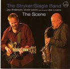 DAVE STRYKER The Stryker / Slagle Band : The Scene album cover