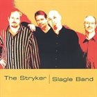 DAVE STRYKER The Stryker/Slagle Band album cover