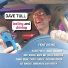 DAVE TULL — Texting and Driving album cover
