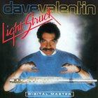 DAVE VALENTIN Light Struck album cover