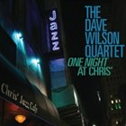 DAVE WILSON One Night at Chris' album cover
