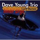 DAVE YOUNG Dave Young Trio With Special Guest Gary Burton : Inner Urge album cover