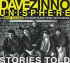 DAVE ZINNO Dave Zinno Unisphere : Stories Told album cover