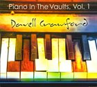 DAVELL CRAWFORD Piano In The Vaults,Vol.1 album cover