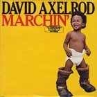 DAVID AXELROD Marchin' album cover