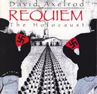 DAVID AXELROD Requiem - The Holocaust album cover