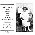 DAVID BAKER Chamber Music by David Baker:  Through the Prism of the Black Experience album cover