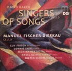 DAVID BAKER Singers Of Songs (Music With Cello) album cover