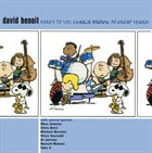 DAVID BENOIT Here's to You, Charlie Brown: 50 Great Years! album cover