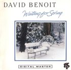 DAVID BENOIT Waiting for Spring album cover