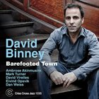 DAVID BINNEY Barefooted Town album cover