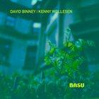 DAVID BINNEY David Binney - Kenny Wollesen : Basu album cover