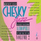 DAVID CHESKY Best of Vol.2 and More Audiophile Tests album cover