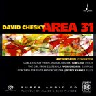 DAVID CHESKY Concerto For Violon And Orchestra / The Girl From Guatemala / Concerto For Flute And Orchestra album cover