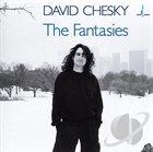 DAVID CHESKY The Fantasies album cover