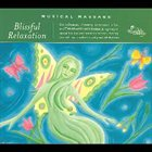 DAVID DARLING Musical Massage: Blissful Relaxation album cover