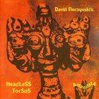 DAVID FIUCZYNSKI David Fiuczynski's Headless Torsos : Amandala album cover