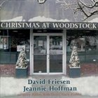 DAVID FRIESEN Christmas at Woodstock album cover