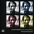 DAVID FRIESEN David Friesen, Mal Waldron ‎: Remembering Mal album cover