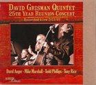 DAVID GRISMAN David Grisman Quintet : 25th Year Reunion Concert album cover