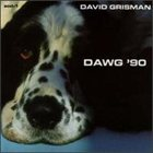 DAVID GRISMAN Dawg '90 album cover