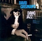 DAVID GRISMAN Dawg Jazz/Dawg Grass album cover