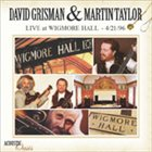 DAVID GRISMAN Live at Wigmore Hall 4/21/96 (with Martin Taylor) album cover