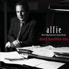 DAVID HAZELTINE Alfie Burt Bacharach Song Book album cover