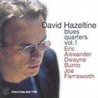 DAVID HAZELTINE Blues Quarters Vol. 1 album cover