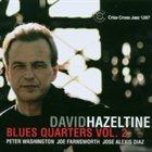 DAVID HAZELTINE Blues Quarters Vol. 2 album cover