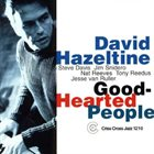 DAVID HAZELTINE Good-Hearted People album cover