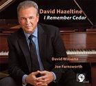 DAVID HAZELTINE I Remember Cedar album cover