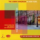 DAVID HAZELTINE Jobim Songbook In New York album cover