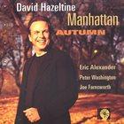 DAVID HAZELTINE Manhattan Autumn album cover