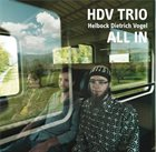 DAVID HELBOCK HDV Trio ‎: All In album cover