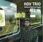 DAVID HELBOCK HDV Trio : All In album cover