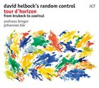 DAVID HELBOCK Tour d`Horizon - from Brubeck to Zawinul album cover