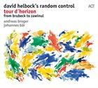 DAVID HELBOCK Tour d`Horizon - from Brubeck to Zawinul album cover