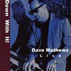 DAVID K. MATHEWS Down With It! album cover