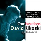 DAVID KIKOSKI Combinations album cover