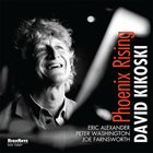 DAVID KIKOSKI Phoenix Rising album cover